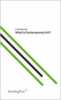 e-flux journal : What is Contemporary Art?