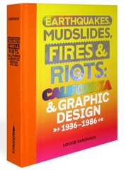 Earthquakes, Mudslides, Fires & Riots Launches at MOCA LA!