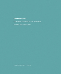 Ed Ruscha: Catalogue Raisonn� of the Paintings, Volume I