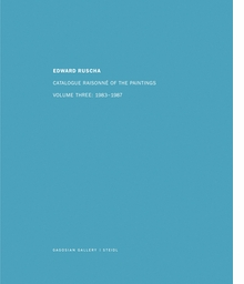 Ed Ruscha: Catalogue Raisonn� of the Paintings, Volume III