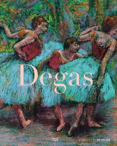 Edgar Degas: The Late Work