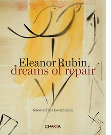 Eleanor Rubin: Dreams of Repair