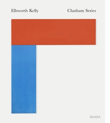 Ellsworth Kelly: The Chatham Series