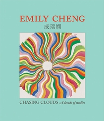 Emily Cheng: Chasing Clouds