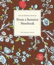 Erich Hartmann & Ruth Bains Hartmann: From a Summer Notebook