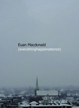 Euan Macdonald: Everythinghappensatonce