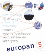 Europan 5: New Housing Landscapes, Travel and Proximity