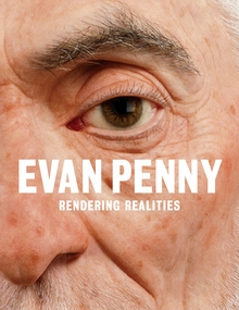 Evan Penny: Re Figured