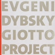 Evgeni Dybsky: Giotto Project
