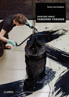 Fabienne Verdier: Painting Space