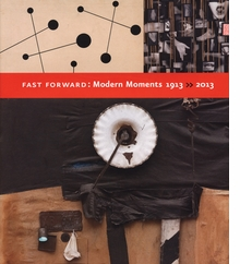 Fast Forward: Modern Moments, 1913-2013