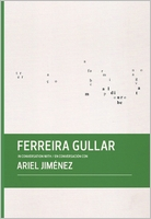 Ferreira Gullar in Conversation with Ariel Jiménez
