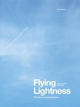 Flying Lightness: Promises for Structural Elegance