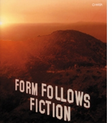Form Follows Fiction