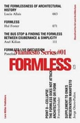 Formless: Storefront for Art and Architecture Manifesto Series 1