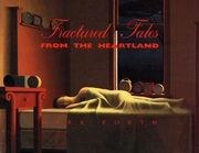Fractured Tales From The Heartland