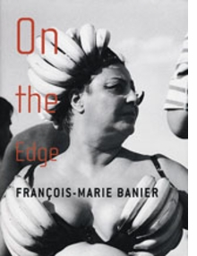Fran�ois-Marie Banier: On The Edge
