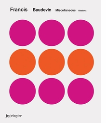 Francis Baudevin: Miscellaneous Abstract