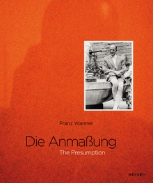 Franz Wanner: The Presumption