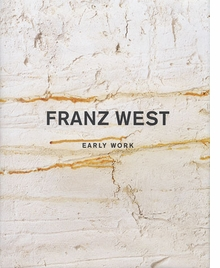 Franz West: Early Work