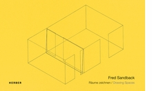 Fred Sandback: Drawing Spaces