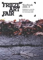 Frieze Art Fair Yearbook 2008-9