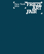 Frieze New York 2014 Catalogue
