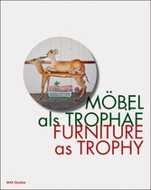 Furniture as Trophy