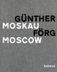 G�nther F�rg: Moscow