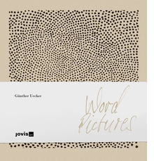 G�nther Uecker: Word Pictures
