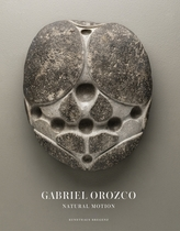 Gabriel Orozco: Natural Motion