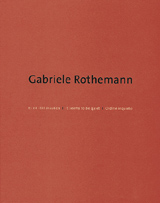 Gabriele Rothemann: It Seems To Be Quiet