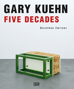 Gary Kuehn: Five Decades