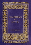 Genieve Figgis: Something for Lovers