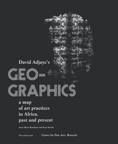 Geo-Graphics: A Map of Art Practices in Africa, Past and Present