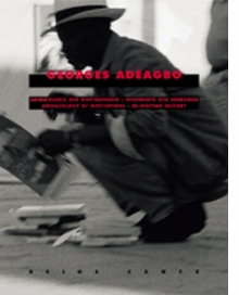 Georges Ad�agbo: Archaeology Of Motivations - Rewriting History