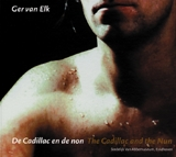 Ger Van Elk: The Cadillac And The Nun