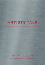 Gerald A. Matt: Artists Talks