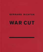 Gerhard Richter: War Cut (English Edition)