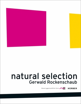 Gerwald Rockenschaub: Natural Selection