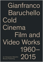 Gianfranco Baruchello: Cold Cinema