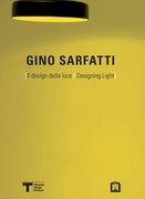 Gino Sarfatti: Designing Light