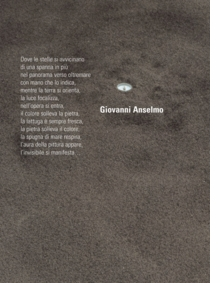 Giovanni Anselmo: Where The Stars Are Coming