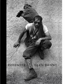 Glen Denny: Yosemite in the Sixties