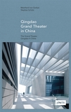 GMP: Qingdao Grand Theater in China