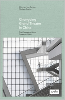 GMP: The Chongqing Grand Theater in China