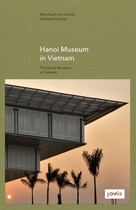 GMP: The Hanoi Museum in Vietnam