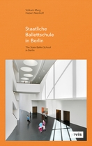 GMP: The State Ballet School in Berlin