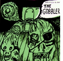 Gobbler. Skin of Flesh All Mighty!