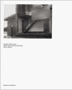 Gordon Matta-Clark: Works and Collected Writings